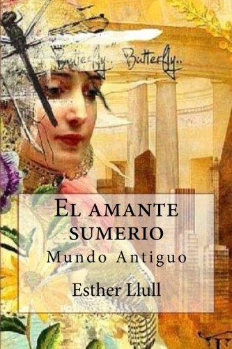 El amante sumerio: Mundo Antiguo