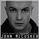 Yella Hoose / Goodnight Gingerby John McCusker