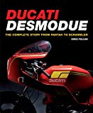 Ducati Desmodue: The Complete Story from Pantah to Scrambler