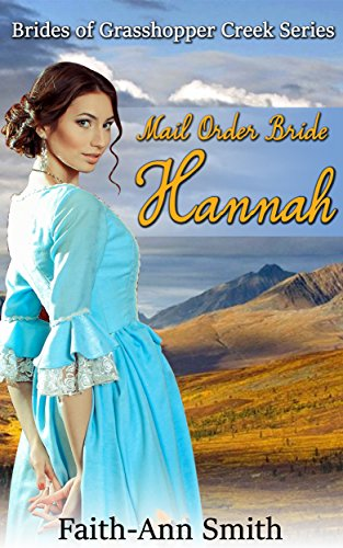 western-romance-mail-order-bride-hannah-brides-of-grasshopper-creek-book-1-inspirational-sweet-victo
