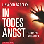 In Todesangst | Linwood Barclay