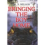 Bringing the Boy Home ~ N. A. Nelson