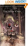 The Silver Chair (The Chronicles of Narnia #4)