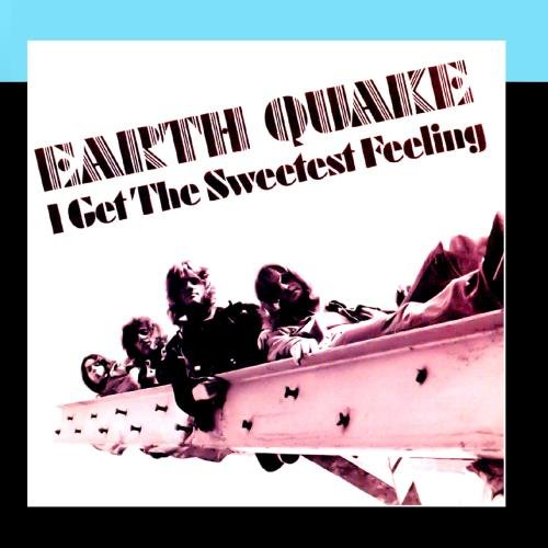 Earth Quake - I Get The Sweetest Feeling