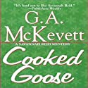 Cooked Goose: Savannah Reid, Book 4 (       UNABRIDGED) by G. A. McKevett Narrated by Dina Pearlman