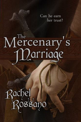 Book: The Mercenary's Marriage by Rachel Rossano