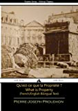 img - for What is Property? - French/English Bilingual Text (French Edition) book / textbook / text book