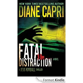 Fatal Distraction: Jess Kimball Thriller Novel (The Hunt For Justice Series Book 7) (English Edition)