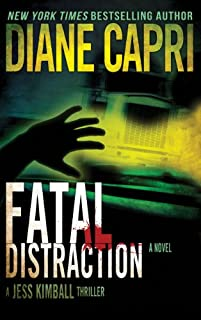 (FREE on 3/7) Fatal Distraction: Jess Kimball Thriller Novel by Diane Capri - http://eBooksHabit.com