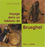 """Afficher """"Voyage dans un tableau de Brueghel"""""""