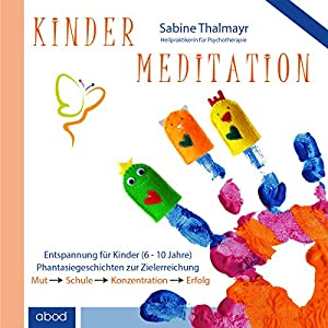 Kindermeditation Hörbuch