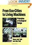 From Eco-Cities to Living Machines: P...