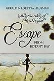 Escape From Botany Bay