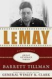 LeMay (Great Generals) (0230613969) by Tillman, Barrett