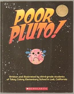 Poor pluto california third grade class tokay colon 9780545048811