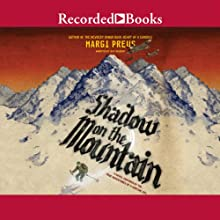 Shadow on the Mountain (       UNABRIDGED) by Margi Preus Narrated by Jeff Woodman
