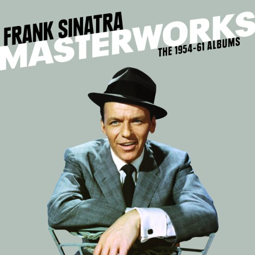 Frank Sinatra - Masterworks The 1954-61 Albums - Zortam Music
