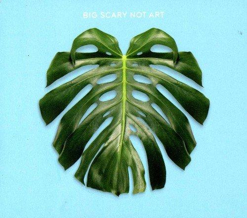 CD : BIG SCARY - Not Art