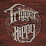Trigger Hippy