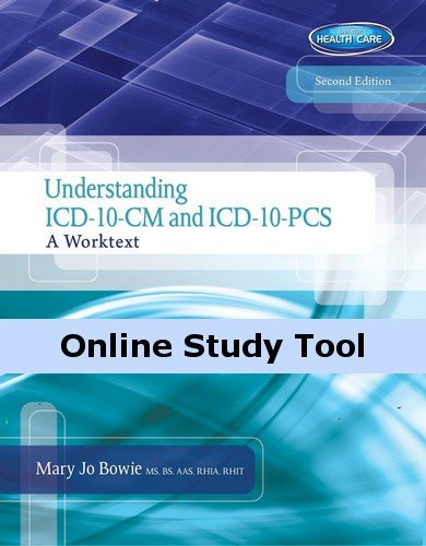 Premium Web Site Instant Access For Bowie'S Understanding Icd-10-Cm And Icd-10-Pcs: A Worktext [Instant Access]
