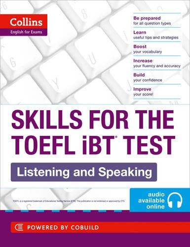TOEFL Listening and Speaking Skills: TOEFL iBT 100+ (B1+) (Collins English for the TOEFL Test )