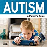 img - for Autism - A Parent's Guide book / textbook / text book