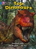 img - for Top Dinosaurs: Band 04/Blue (Collins Big Cat) book / textbook / text book