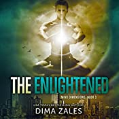 The Enlightened: Mind Dimensions, Book 3 | Dima Zales