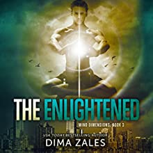 The Enlightened: Mind Dimensions, Book 3 (       UNABRIDGED) by Dima Zales Narrated by Roberto Scarlato