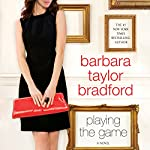 Playing the Game | Barbara Taylor Bradford
