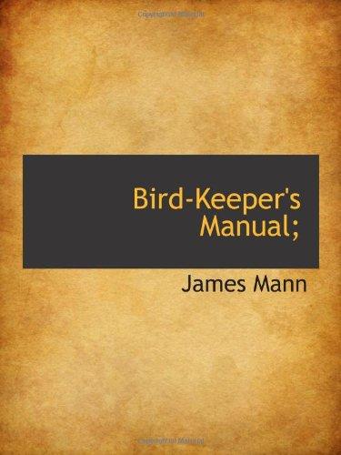 Bird-Keeper's Manual;