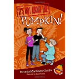 It's Not about the Pumpkin!: Easy-to-Read Wonder Talesby Veronika Martenova...