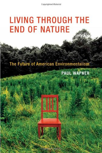 Living Through the End of Nature: The Future of American...