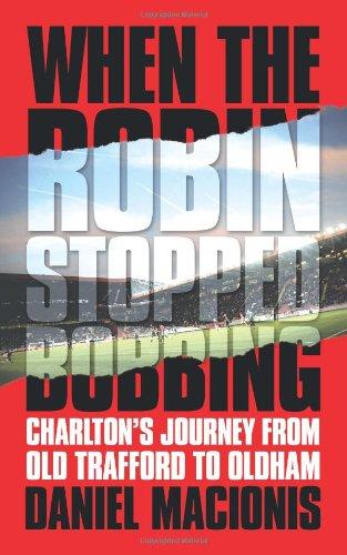 Cuando el Robin dejó flotando: viaje de Charlton de Old Trafford a Oldham