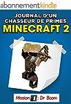 Minecraft: Journal d'un chasseur de p...