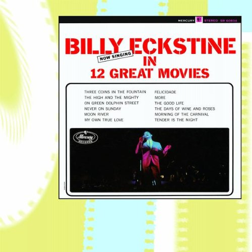 Billy Eckstine - Days of Wine and Roses Lyrics - Zortam Music