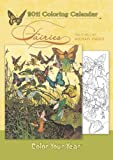 Fairies 2011 Coloring Calendar (0764952498) by Michael Hague