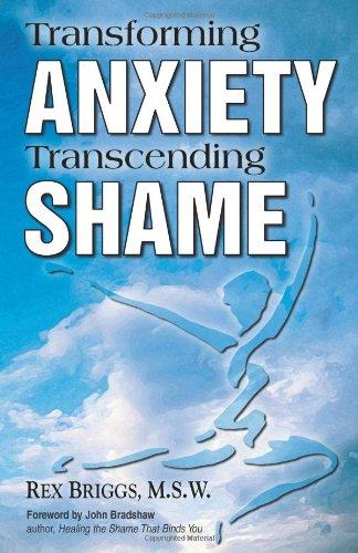 Transforming Anxiety, Transcending Shame