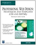 img - for Professional Web Design: Techniques and Templates (CSS & XHTML) (Charles River Media Internet) 3rd edition by Eccher, Clint (2008) Paperback book / textbook / text book