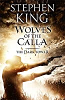 The Dark Tower V: Wolves of the Calla: 5/7