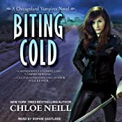 Chicagoland Vampires Book 6 Biting Cold - Chloe Neill