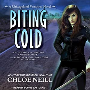 Biting Cold: Chicagoland Vampires, Book 6 | [Chloe Neill]