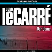 Our Game | [John le Carré]