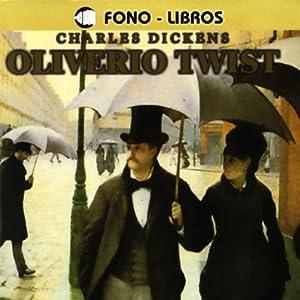 Oliverio Twist [Oliver Twist] Audiobook