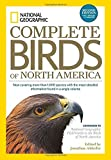 img - for National Geographic Complete Birds of North America, 2nd Edition: Now Covering More Than 1,000 Species With the Most-Detailed Information Found in a Single Volume book / textbook / text book