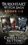 Burkheart Witch Saga Box Set Books 1-3