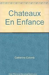 Châteaux en enfance