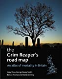 img - for The Grim Reaper's Road Map: An Atlas of Mortality in Britain (Health and Society Series) book / textbook / text book