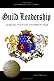 img - for Guild Leadership book / textbook / text book