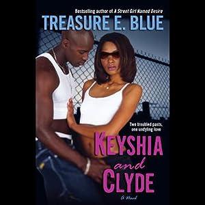 Keyshia and Clyde | [Treasure E. Blue]